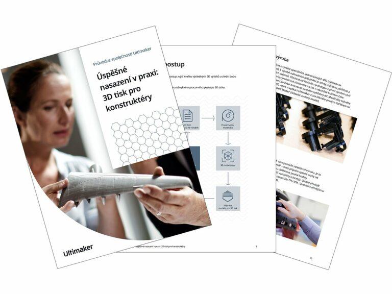 3D tisk prokonstruktéry: Úspěšné nasazení vpraxi