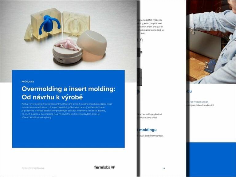 Overmolding ainsert molding: Odnávrhu kvýrobě (Formlabs)