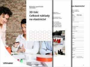 3D tisk: Celkové náklady navlastnictví