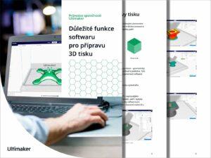 Průvodce: Důležité funkce softwaru propřípravu 3Dtisku